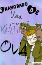 Enamorado De Una Nigthmare [Springtrap Y Tu] [#OVA1][Terminado] by Chami_Matsu