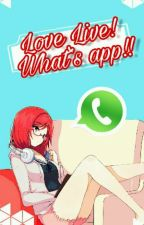 Love live! Whats App! by red-eyed_child