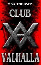 """Club """"Valhalla"""" (#Wattys 2016) by RThorsen"""