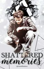 Shattered Memories.  (Castiel x reader)  by AstralShadows