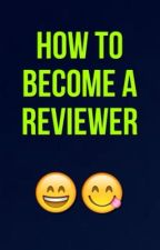 How to become a Reviewer  by ReviewsOnly