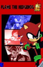 Flame the Hedgehog Super - Volume 3 by SuperNathan10002