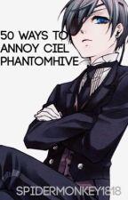 50 Ways to Annoy Ciel Phantomhive by spidermonkey1818
