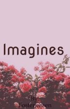 Imagines by ItClouldBeMe