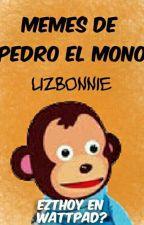 Memes de Pedro el mono. by LizBonnie