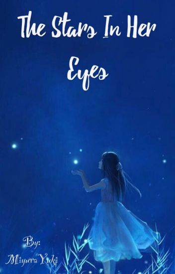 The Stars in Her Eyes (PDH X Reader)