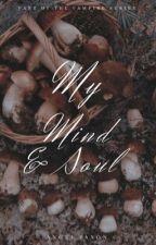 My Mind And Soul | ✓ by Angel_Keys