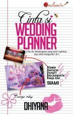 Cinta Si Wedding Planner by karyaseni2u