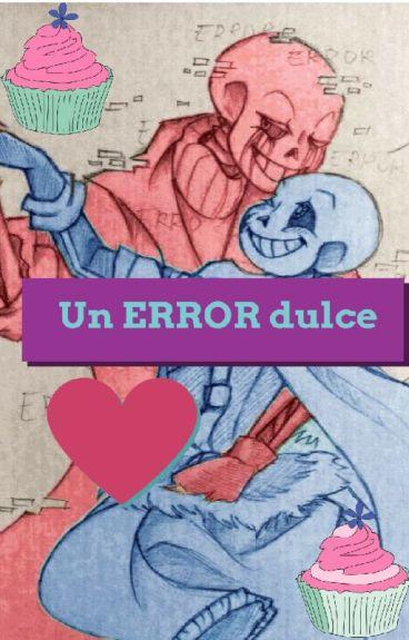 Un ERROR dulce(errorink)