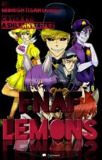 Fnaf lemons by MidnightIsAwesome