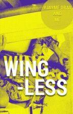 Wingless. by queenlaura-