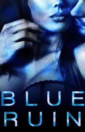 Blue Ruin by EclairBooks