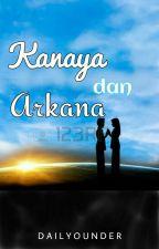 Kanaya dan Arkana by sakinahiueo