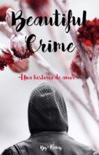 • Beautiful Crime | Double B • by HemyKim