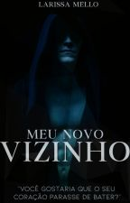 Meu Novo Vizinho  by Issa_mello