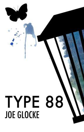 Type 88 by JosephGlocke