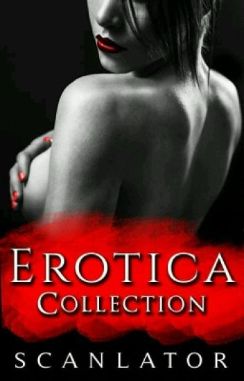 Erotica Collection
