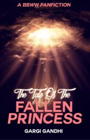 The Tale Of The Fallen Princess |✔️ by parfait_moi