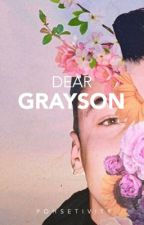 Dear Grayson | g.d by pohsetivity