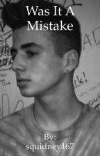Was It A Mistake// BruhItsZach Fanfic by squidney167