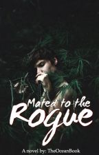 Mated to the Rogue by TheOceanBook