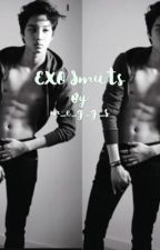 EXO Smuts [On~Hold] by m_e_g_g_s