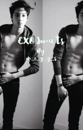 EXO Smuts [On~Hold]