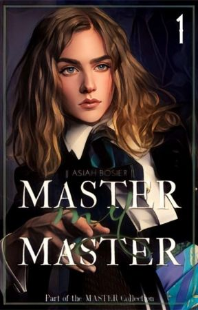Master, my Master | boyxboy | (Book One: The Master Collection) by AlexandriaBo
