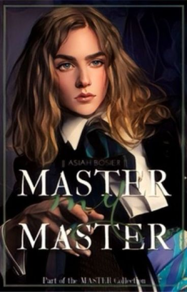 Master, my Master | boyxboy | (Book One: The Master Collection)