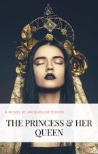 Book 3 (Vampire) - The Princess & Her Queen (GirlxGirl) (COMPLETED) by JacquelineDohim