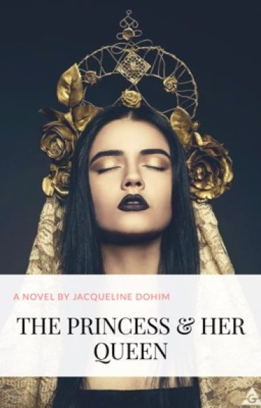 Book 3 (Vampire) - The Princess & Her Queen (GirlxGirl) (COMPLETED)
