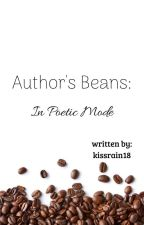 Author's Beans: In Poetic Mode by kissrain18