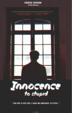 [ Version JJK x MYG ] Innocence to stupid by Tut_Tut