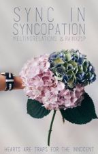 Sync in Syncopation [ON HOLD] by rainx21p