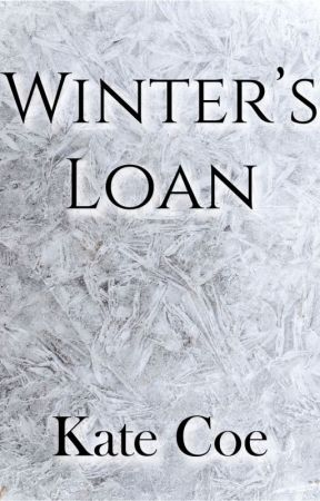 Winter's Loan by KateCoe