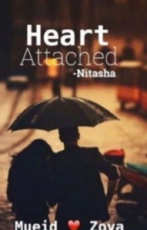 Heart Attached (Rewriting) by -Nitasha