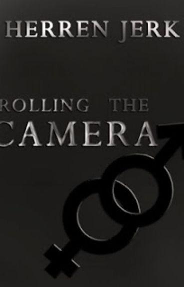 Rolling The Camera | Herren Jerk