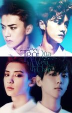 [Edited | ChanBaek - HunHan] HOÀNG by xthienvanx