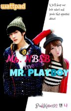Ms. NBSB meets Mr. Playboy by PinkKisses92