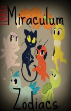 Miraculum Zodiacs by KatyPerry_Cat