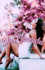 Lauren's Chronicles *Editing* by RosePetalsxx3