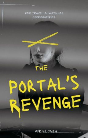 """The Portal's Revenge:  A """"15th Century Girl"""" Sequel by Angel0624"""