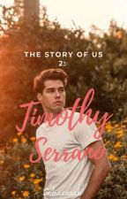 The Story Of Us 2: Timothy Serrano by Imbaaaaah