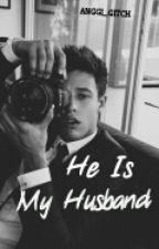 He is My Husband by anggi_gitch