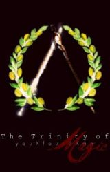 The Trinity of Magic (Book 2 of the Trinity series) by youXfoundXme