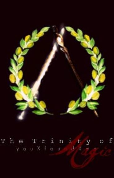 The Trinity of Magic (Book 2 of the Trinity series)