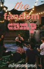 The Fandom Camp by VilmaAdams