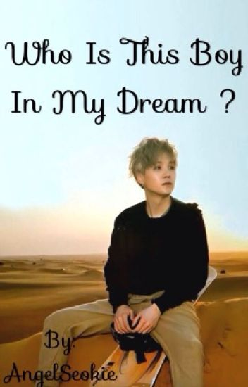 Who is this boy in my dream ? ~ m.yg x j.hs