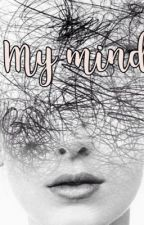 My mind (Terminé et en correction) by coraliematte