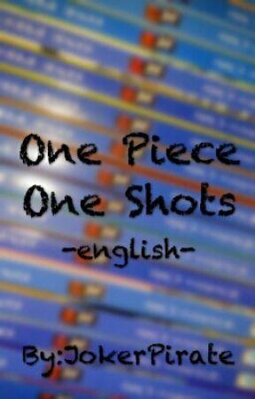 One Piece One Shots by JokerPirate